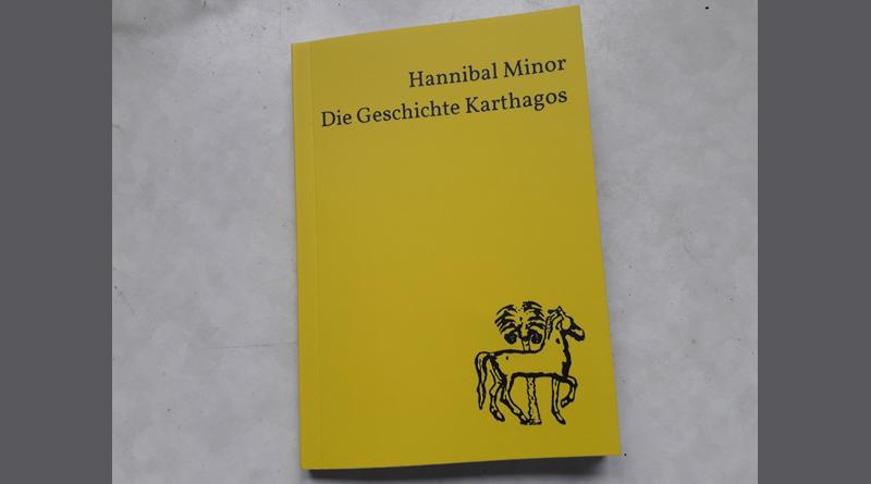 Buchtipp: Hannibal Minor – Die Geschichte Karthagos – von Olde Hansen