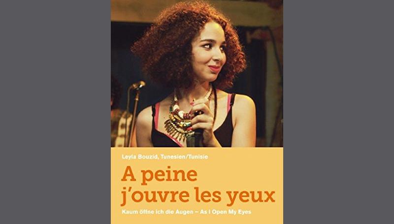A peine j'ouvre les yeux – Kaum öffne ich die Augen – Film von Leyla Bouzid