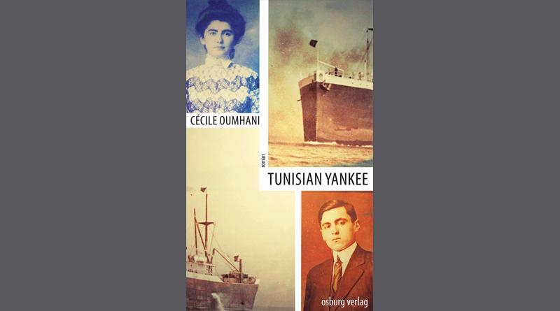 Tunisian Yankee – Roman von Cécile Oumhani