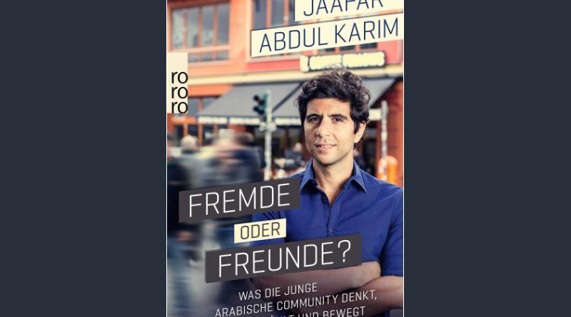 Buchempfehlung: Fremde oder Freunde? von Jaafar Abdul Karim