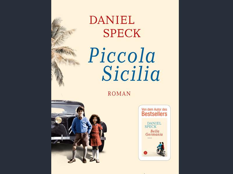 Buchtipp: Piccola Sicilia von Daniel Speck