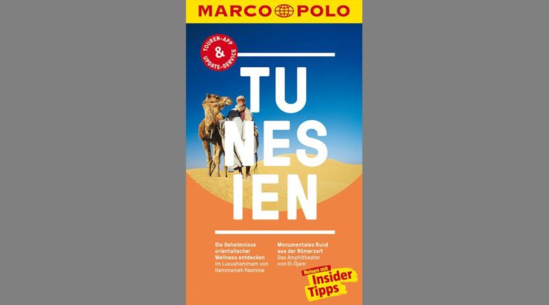MARCO POLO Reiseführer Tunesien: Reisen mit Insider-Tipps. Inklusive kostenloser Touren-App
