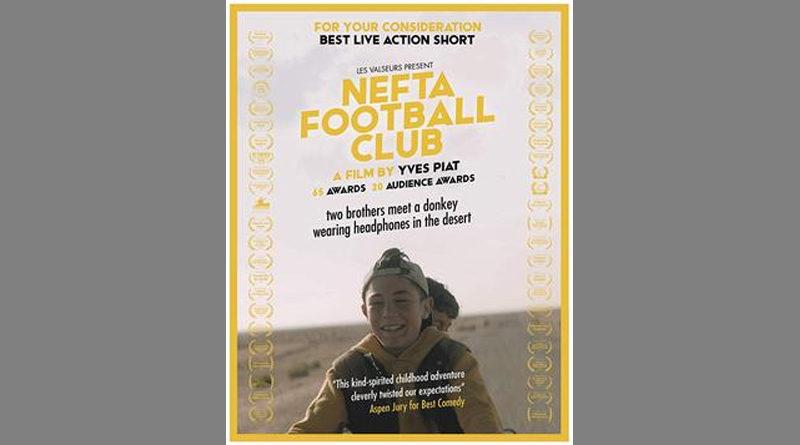 In Tunesien gedreht: Nefta Football Club - Französischer oscarnominierter Kurzfilm von Yves Piat