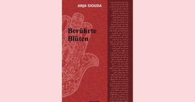 Berührte Blüten (Interkulturelle Trilogie 3) – Taschenbuch von Anja Siouda