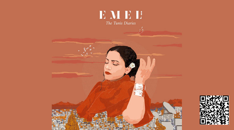 The Tunis Diaries - von Emel Mathlouthi
